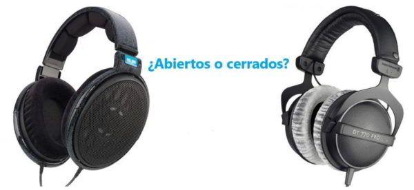 Auriculares abiertos o cerrados, cual elegir