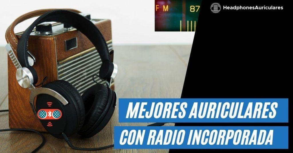 auriculares con radio bluetooth incorporada
