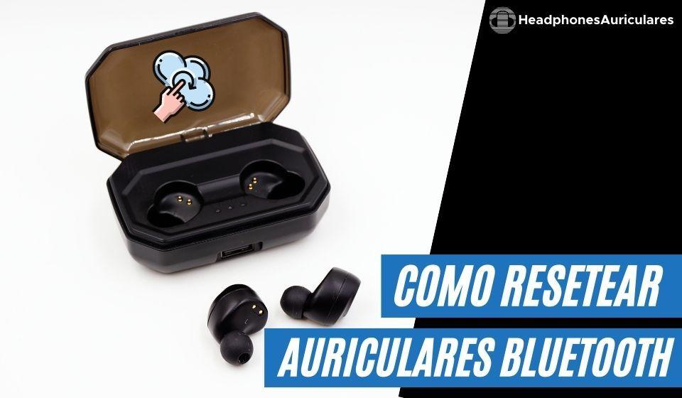 como resetear auriculares bluetooth fácil