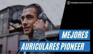 Auriculares Pioneer